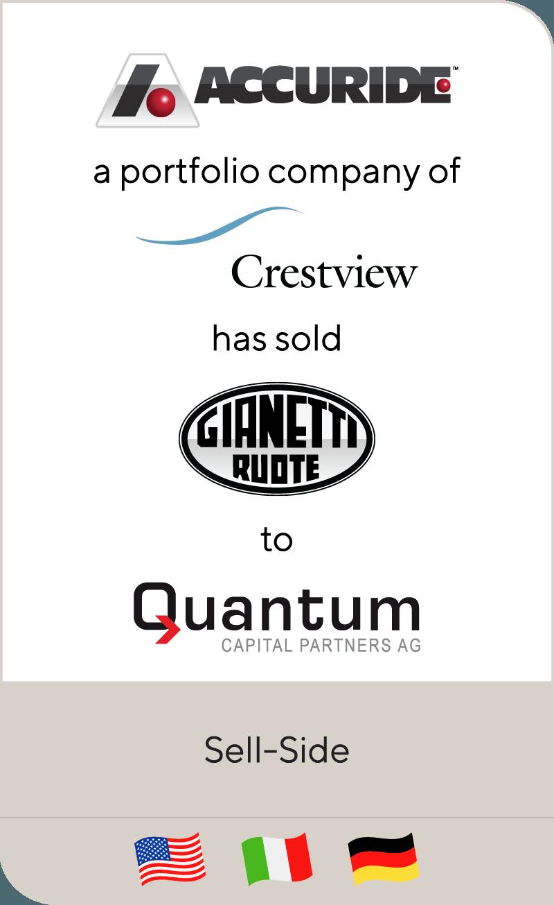 Accuride, a portfolio company of Crestview, has sold Gianetti Ruote to Quantum