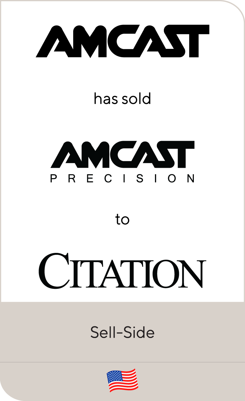 Amcast has sold Amcast Precison to Citation