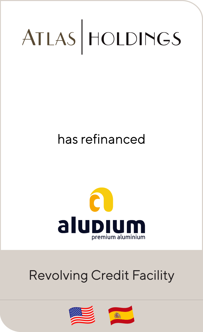 Atlas Holdings has refinanced Aludium