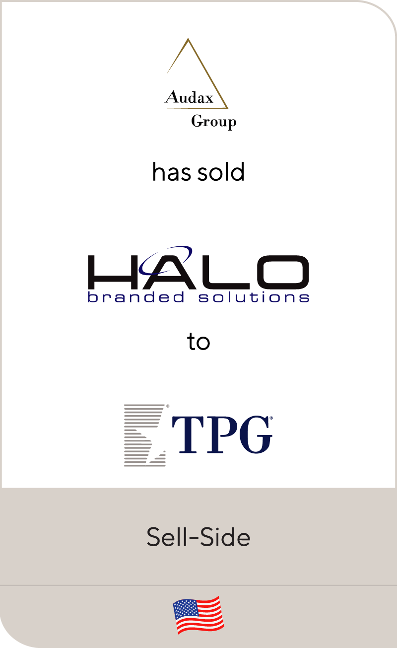 Audax has sold HALO Branded Solutions to TPG Growth