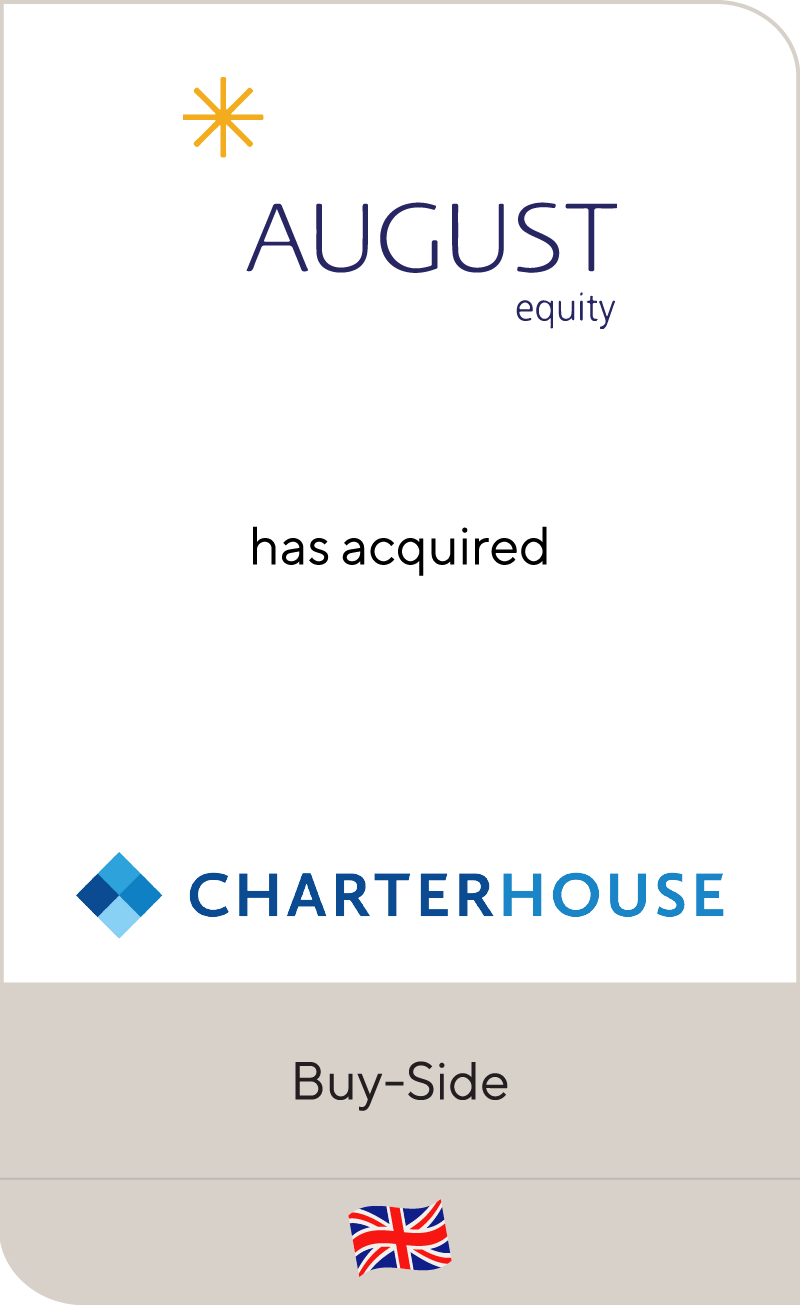 August Equity has acquired Charterhouse