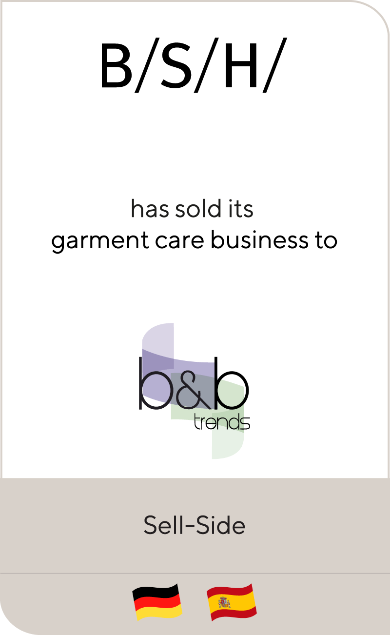 BSH Hausgeraete GmbH has sold its garment care business to B&B Trends
