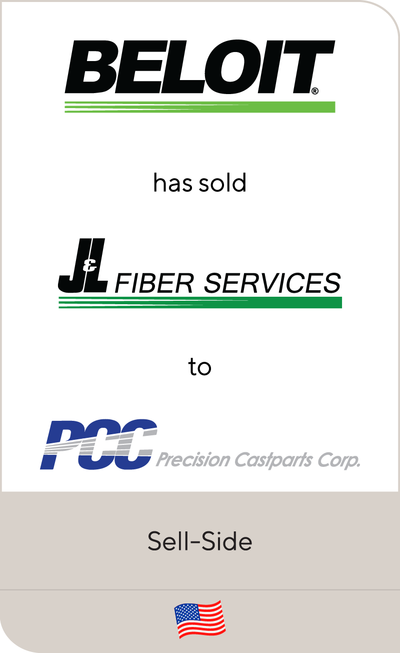 Beloit has sold J&L Fiber Services to Precision Castparts Corp.