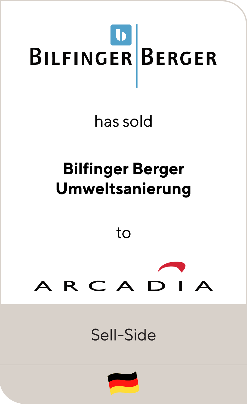 Bilfinger Berger has sold Bilfinger Berger Umweltsanierung to Arcadia