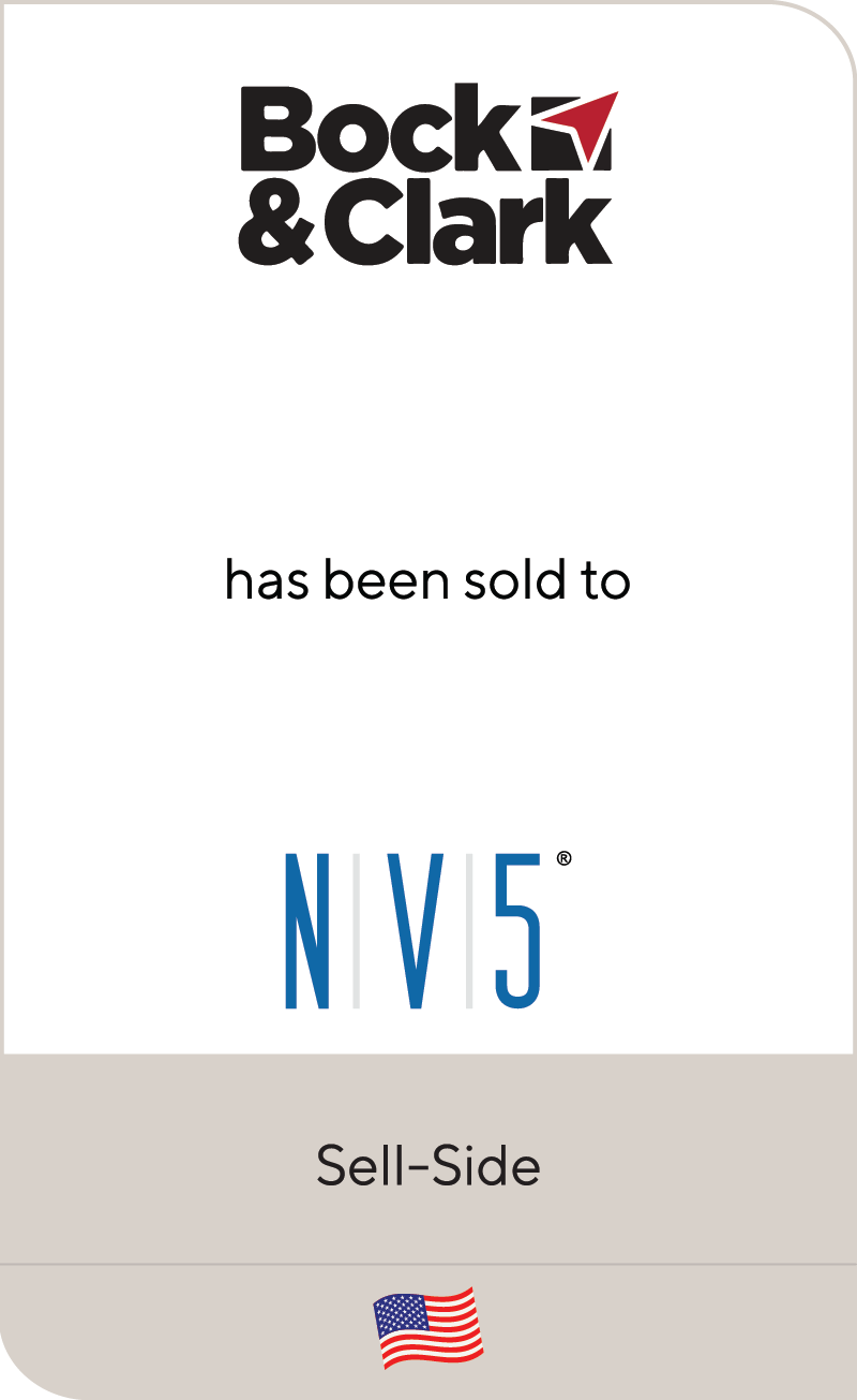 Bock & Clark Corporation has been sold to NV5 Global
