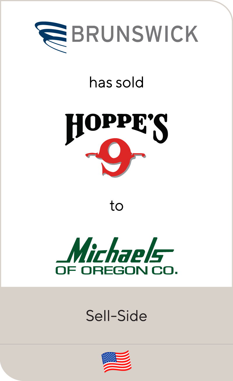 Brunswick has sold Hoppe's to Michaels of Oregon Co.