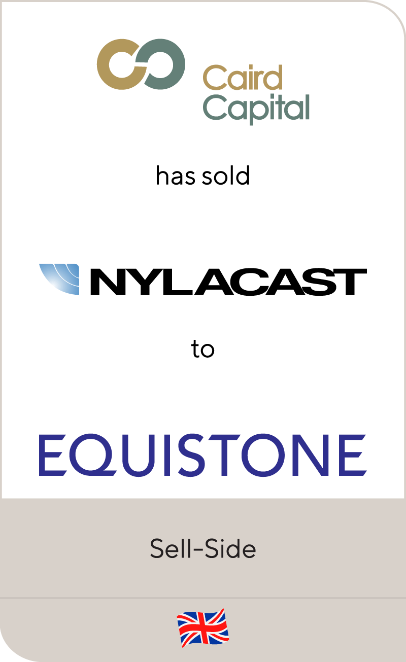 Caird Capital has sold Nylacast to Equistone