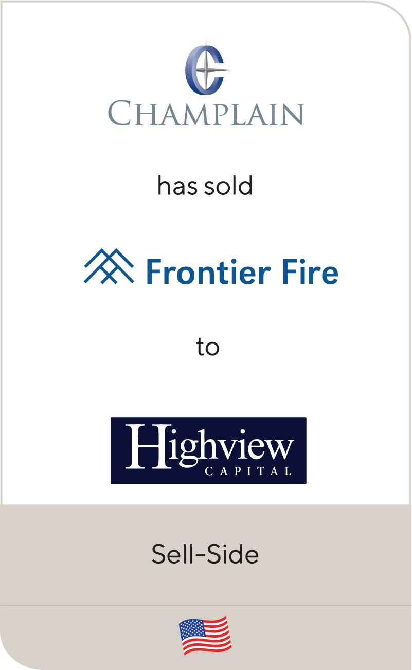 Champlain Capital has sold Frontier Fire Protection to Highview Capital