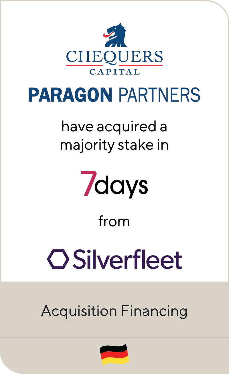 Chequers Capital Paragon Partners 7days Silverfleet 2021