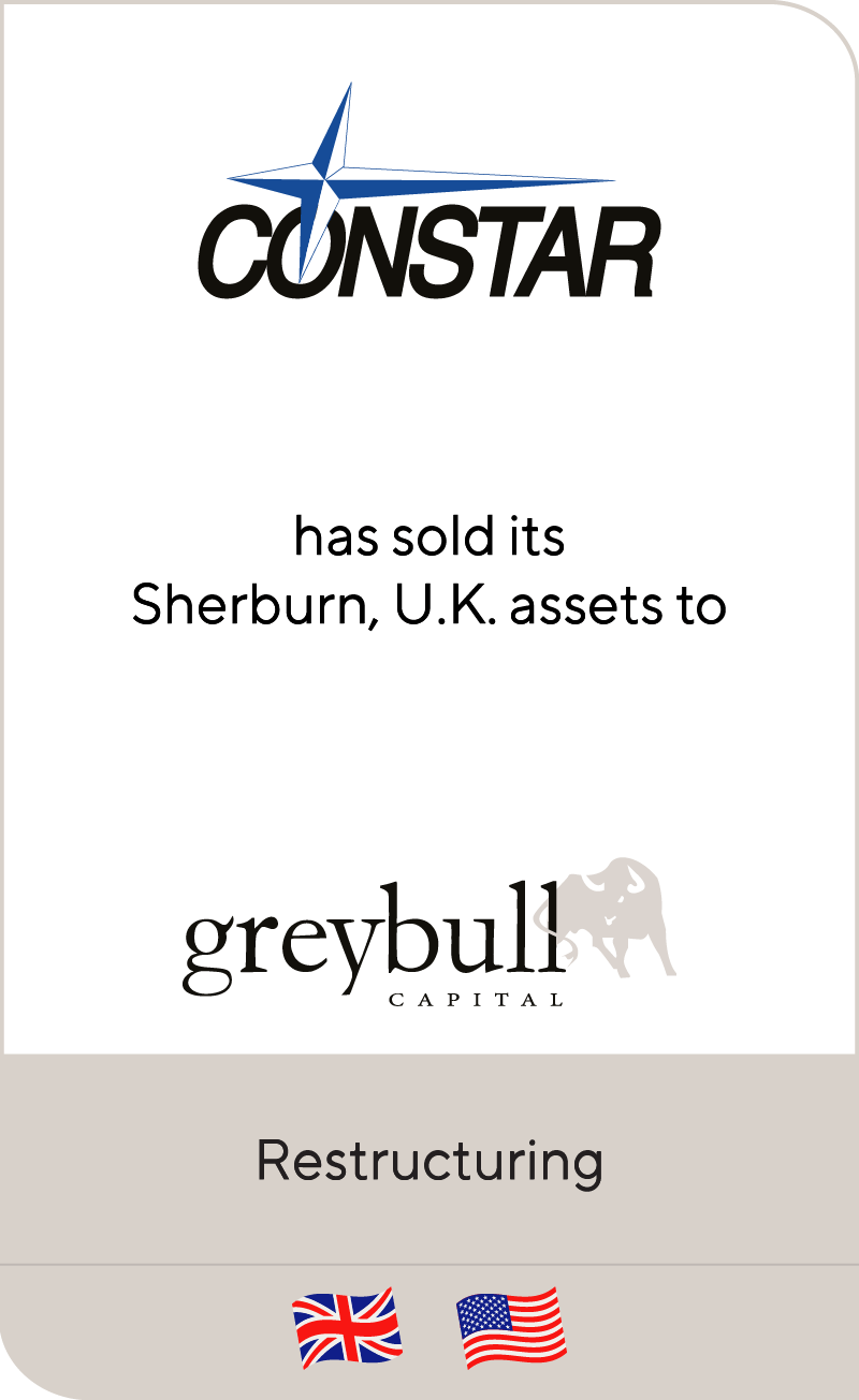 Constar has sold its Shelburn, UK assets to Greybull Capital