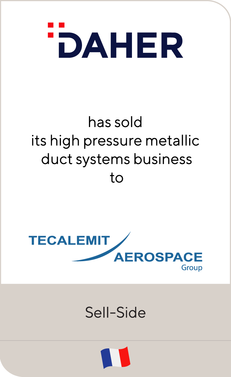 Daher has sold its high pressure metallic duct systems business to Tecalemit Aerospace