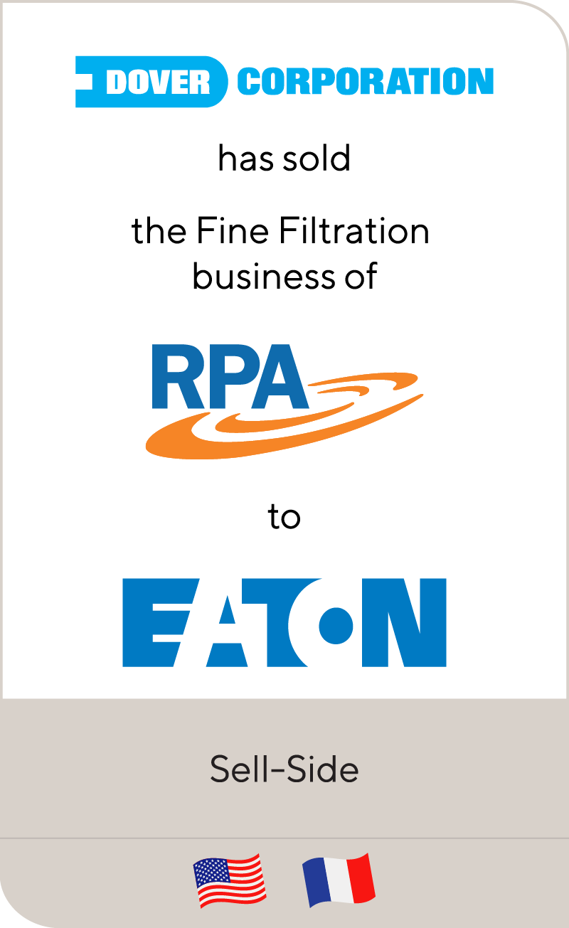 Dover Corporation has sold the Fine Filtration business of RPA to Eaton