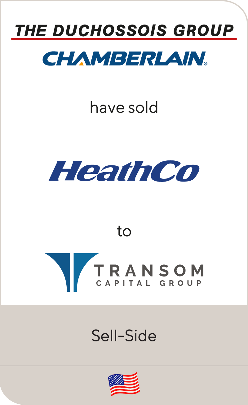 Duchossois and Chamberlain have sold HeathCo to Transom Capital