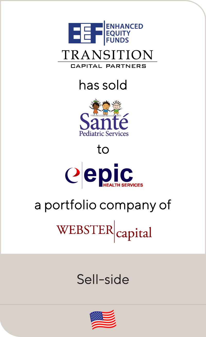 EEF Transition Capital Partners Sante EPIC Webster Capital 2012