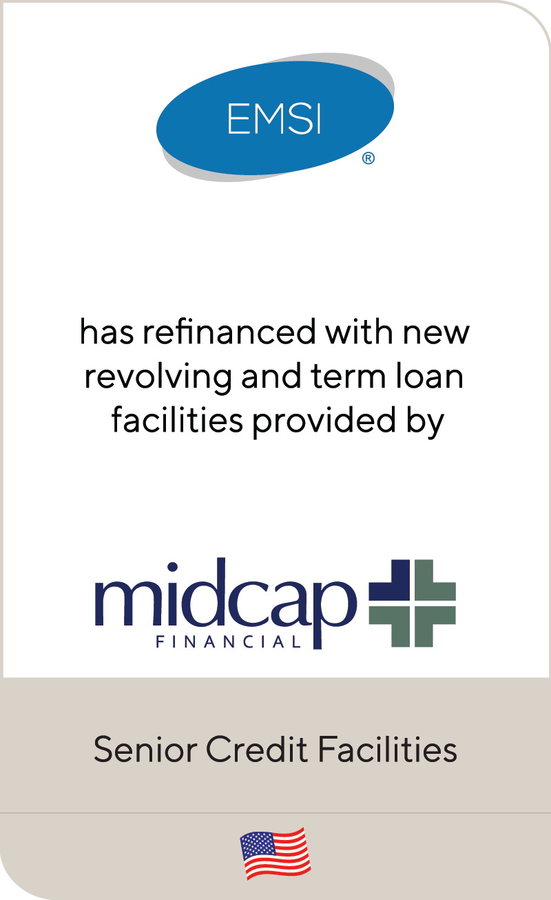 EMSI has refinanced with new revolving and term loan facilities provided by  MidCap | Lincoln International