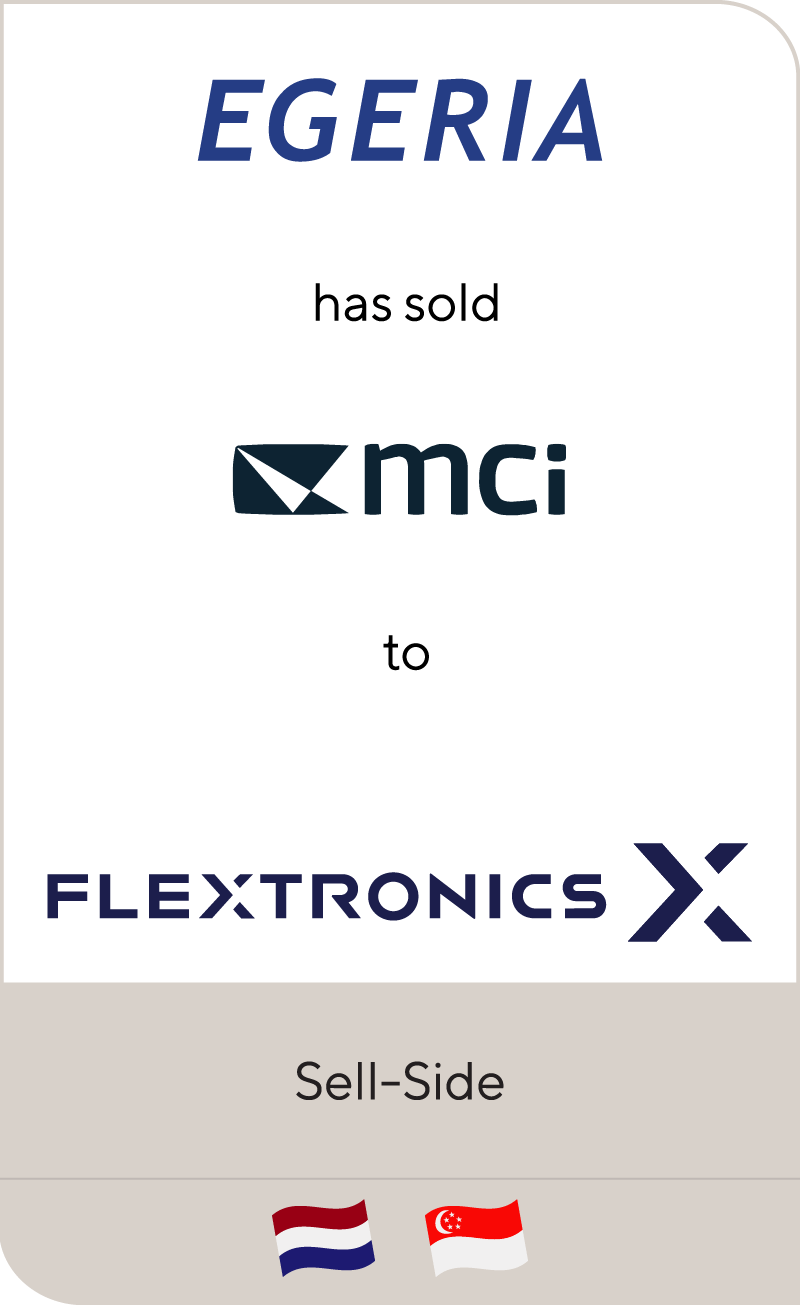 Lincoln International represents Egeria in the sale of MCi to Flextronics
