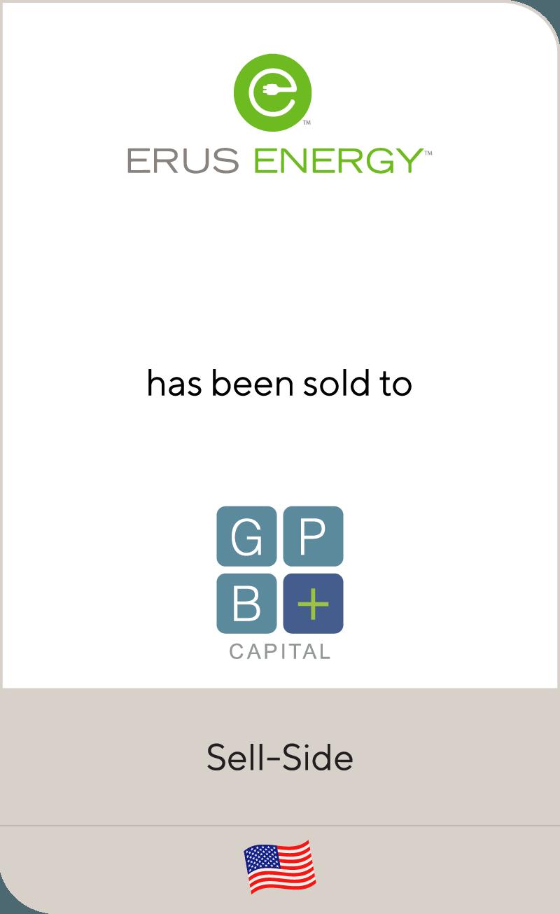 Erus Energy has been sold to GPB Capital