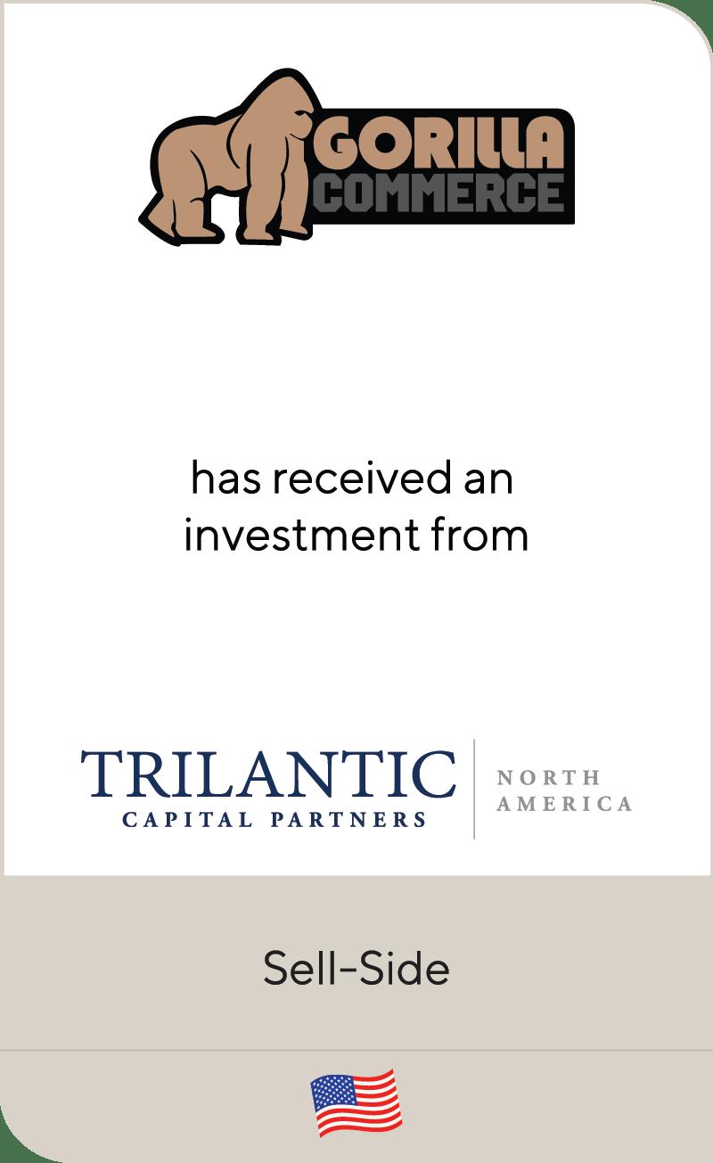 Gorilla Commerce Trilantic Capital Partners 2019