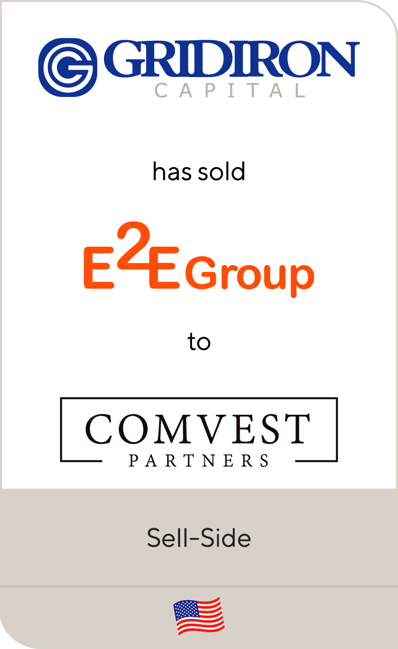 Gridiron Capital has sold Engage2Excel to Comvest Partners