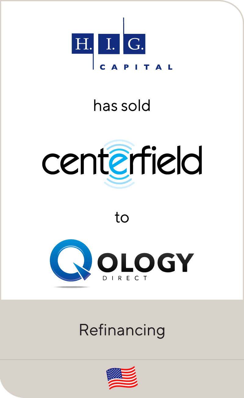 HIG Capital Centerfield Qology 2017