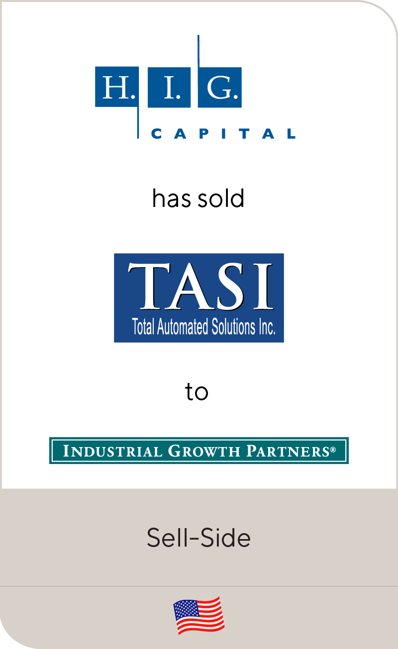 H.I.G. Capital has sold Total Automated Solutions, Inc. to Industrial Growth Partners