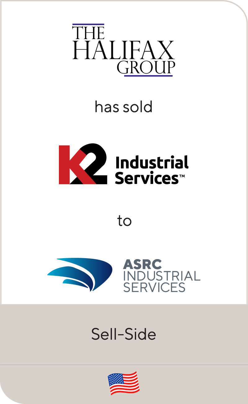 K2 Industrial Services, a portfolio company of The Halifax Group, has been sold to ASRC Industrial Services