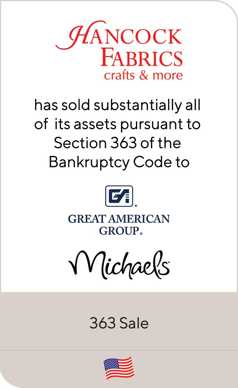 Hancock Fabrics Inc. has been sold to Great American Group, LLC