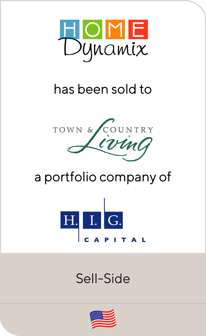 Home Dynamix has been sold to Town & Country Living and H.I.G. Capital