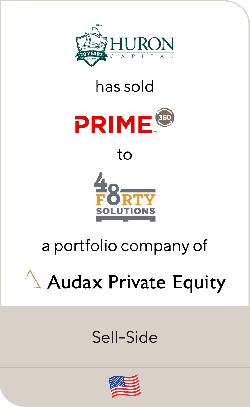 Huron Capital Prime360 48Forty Solutions Audax Private Equity 2021