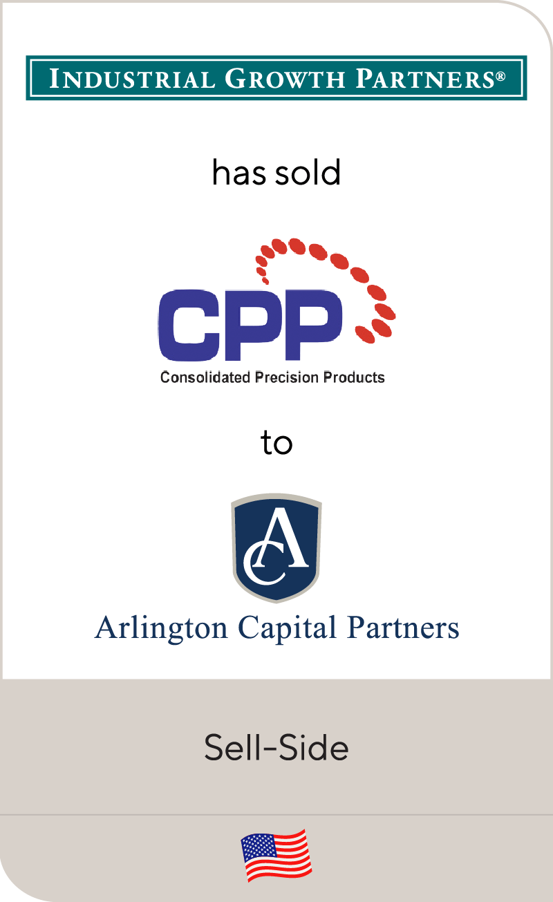 Industrial Growth Partners_Consolidated Precision_Arlington Capital