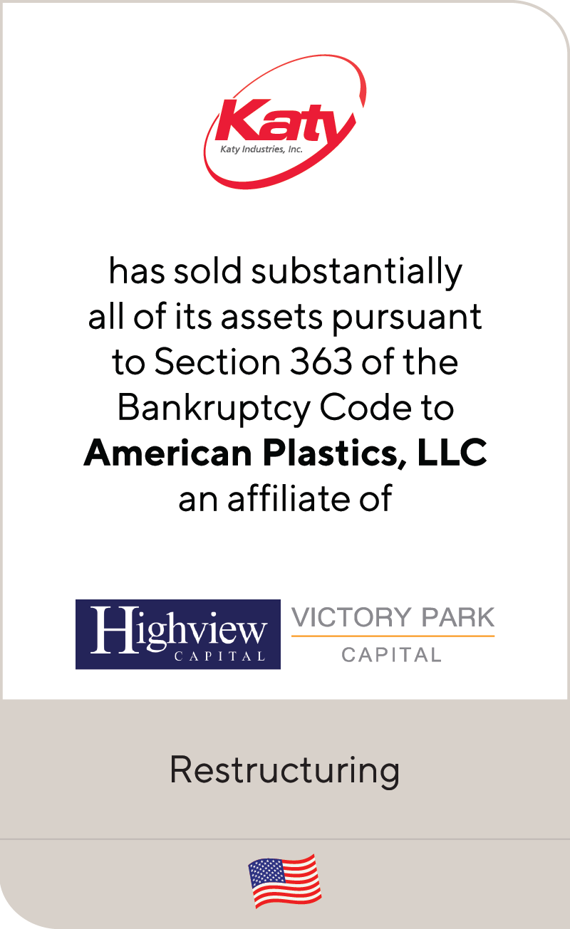 Katy Industries has been sold to Highview Capital and Victory Park Capital Advisors