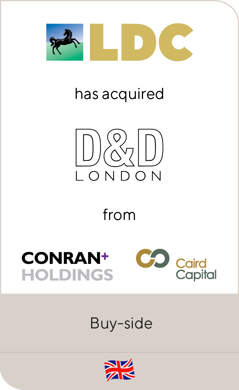 LDC has acquired D&D London from Conran Holdings and Caird Capital