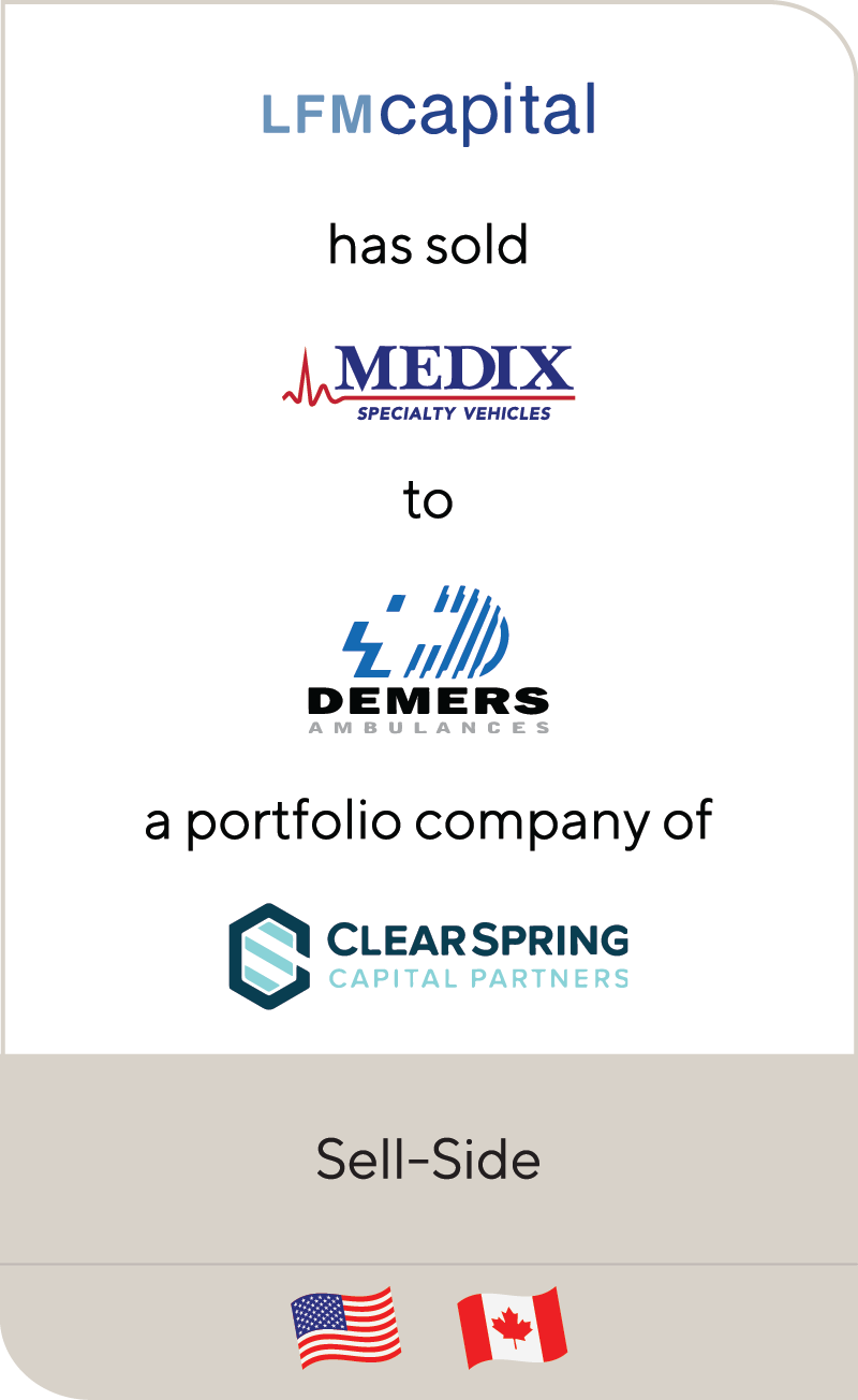 LFM Capital Medix Specialty Vehicles Demers Ambulance Clearspring Capital 2021