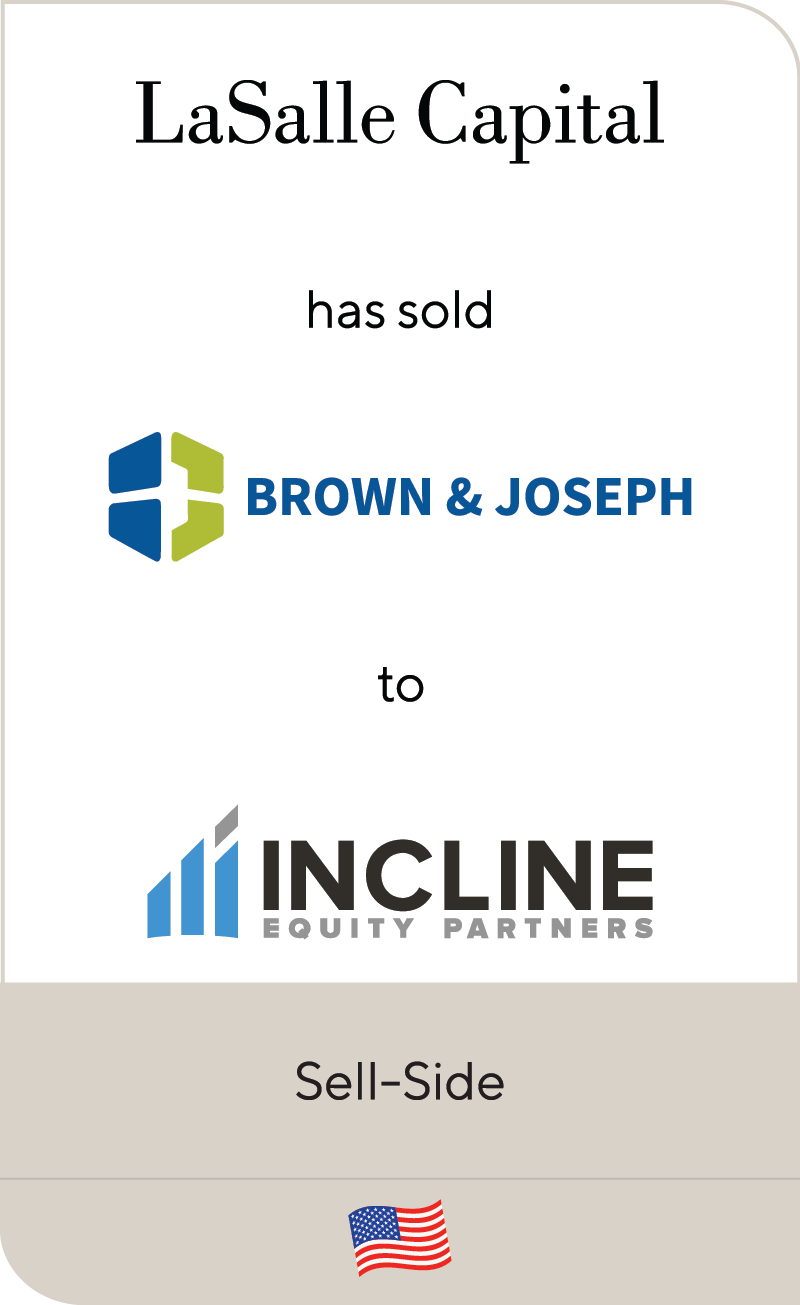 LaSalle Capital has sold Brown & Joseph to Incline Equity Partners