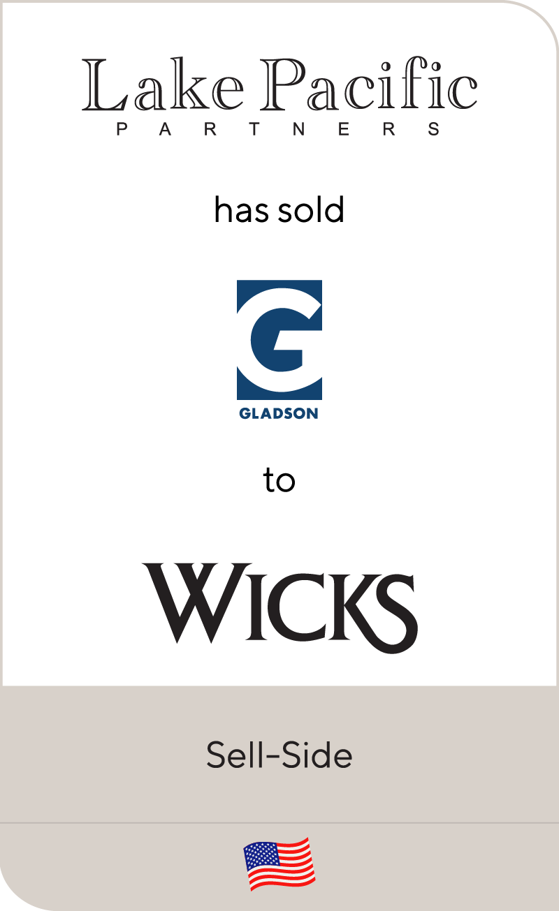 Lake Pacific has sold Gladson Holdings to The Wicks Group