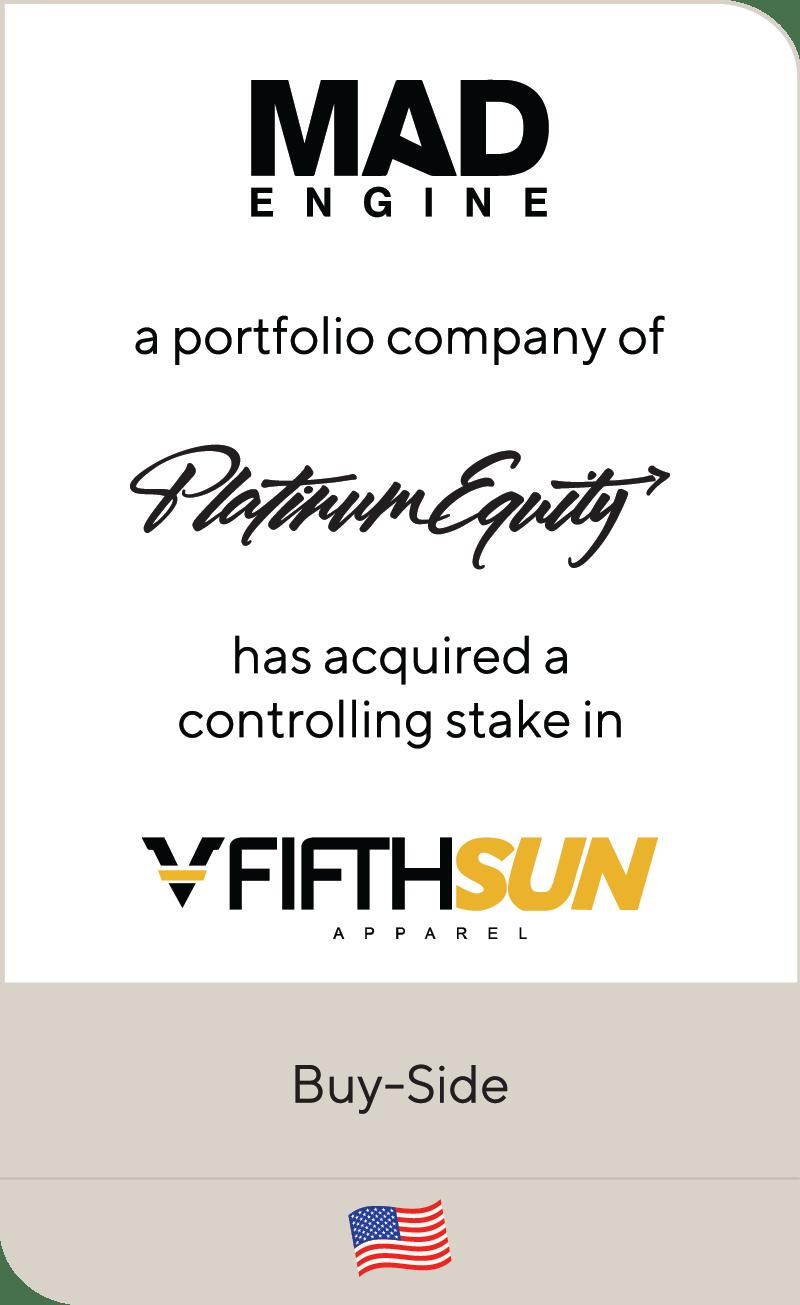Mad Engine Platinum Equity FifthSun 2021