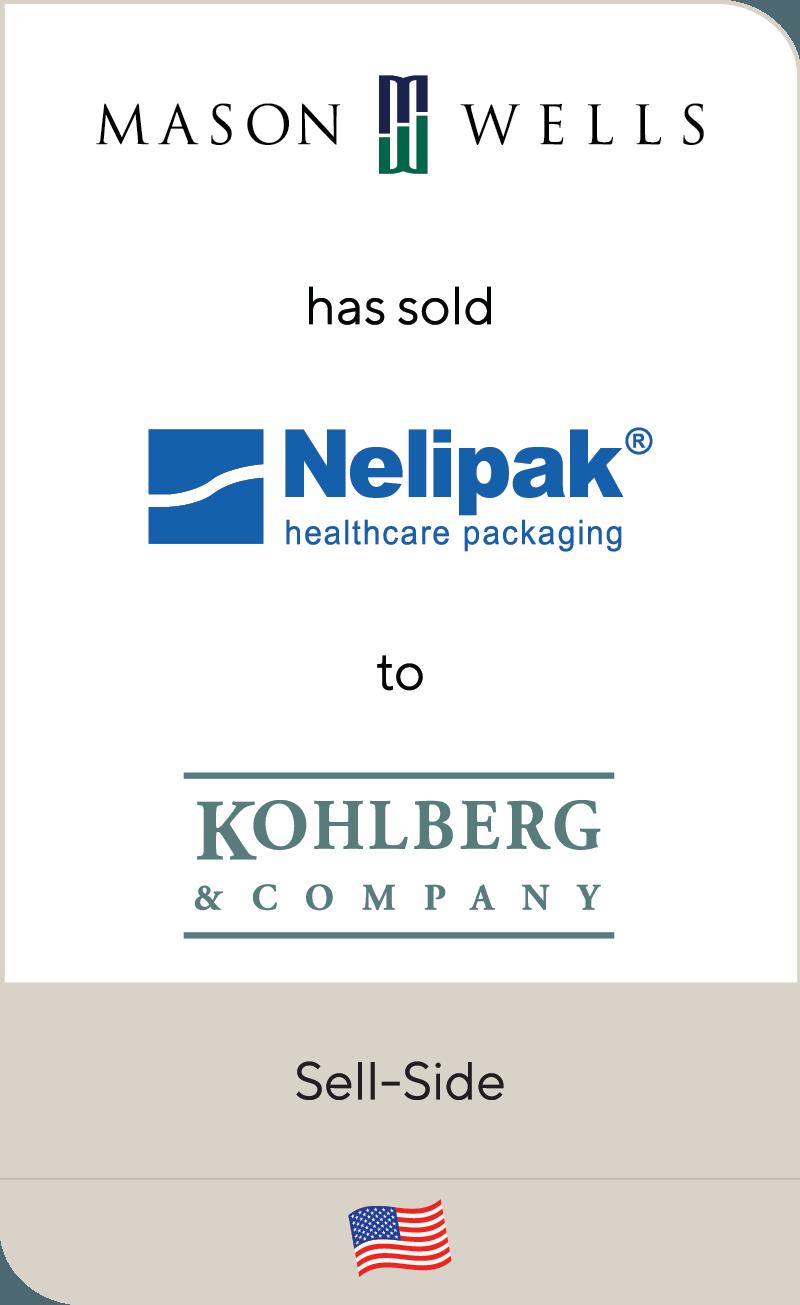 Mason Wells has sold Nelipak Healthcare Packaging to Kohlberg & Company
