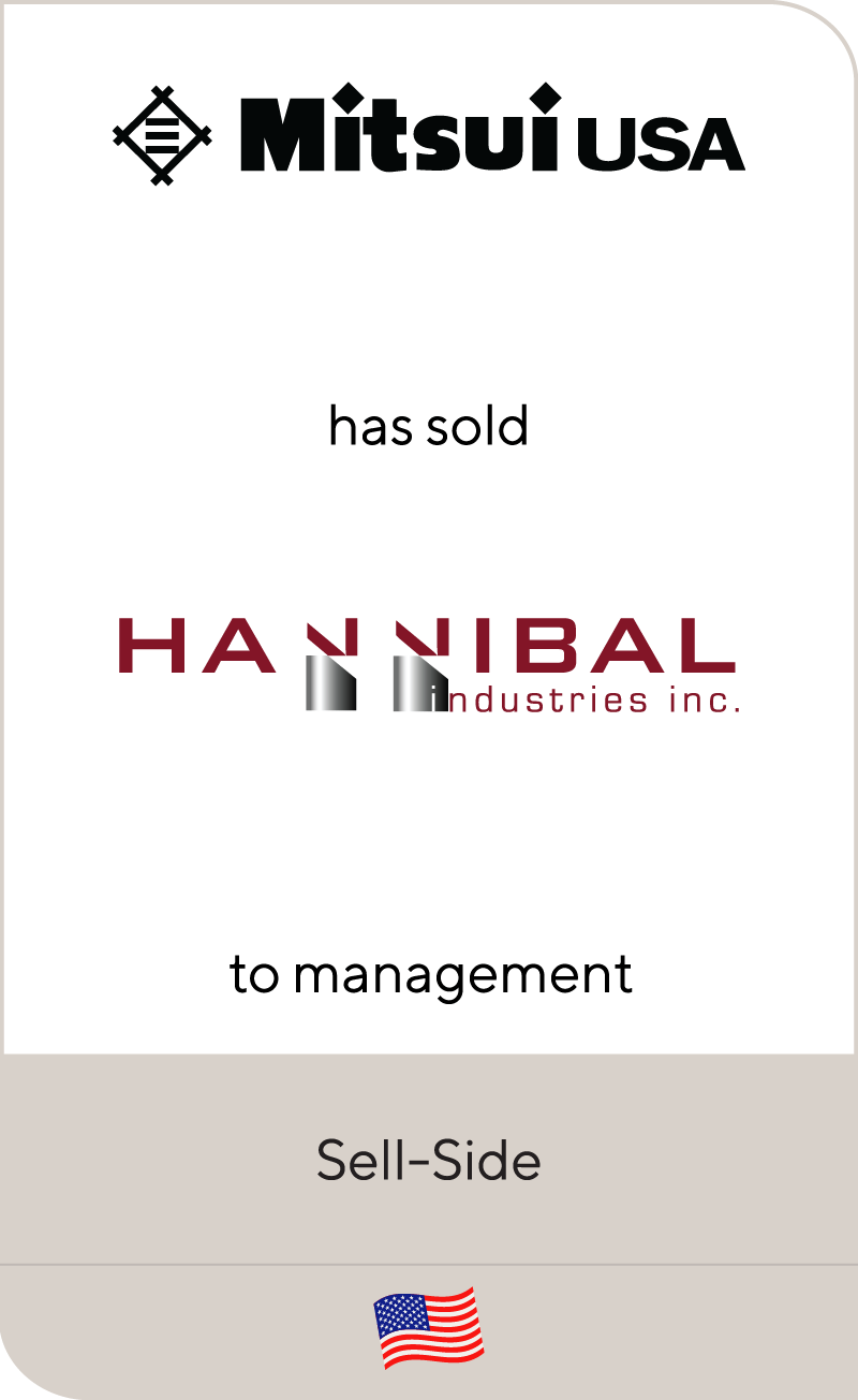 Mitsui has sold Hannibal Industries, Inc. to management