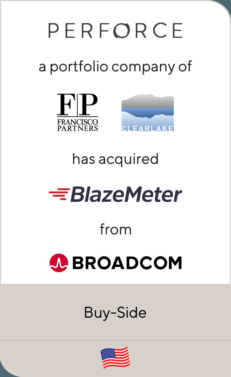 Perforce Software Francisco Partners Clearlake Capital BlazeMeter Broadcom 2021