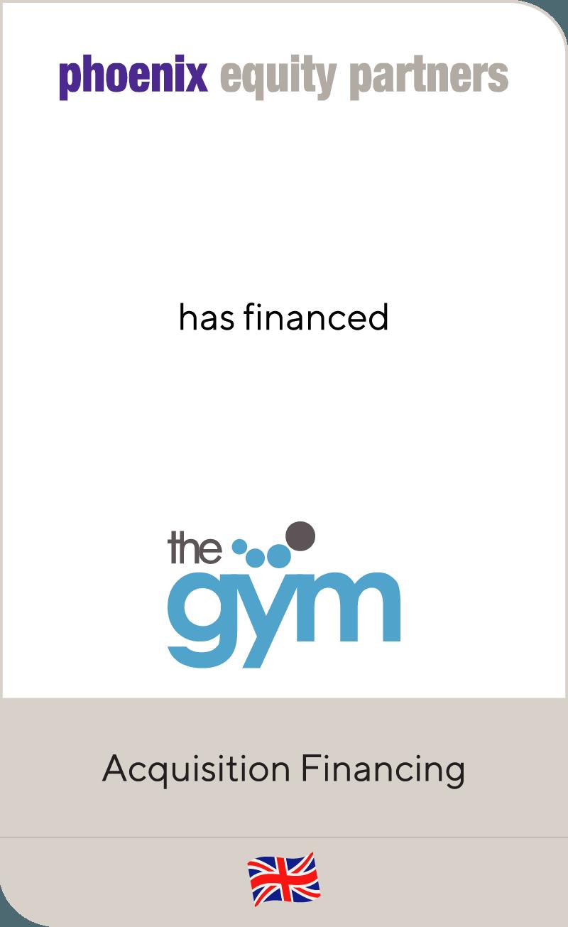 Phoenix Equity Partners has financed The Gym