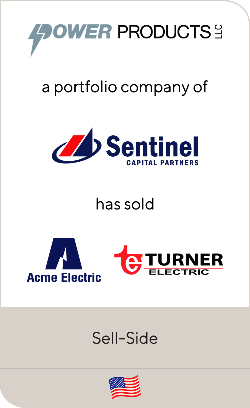 Power Products LLC Sentinel Capital Partners Turner Electric Acme Electric 2015