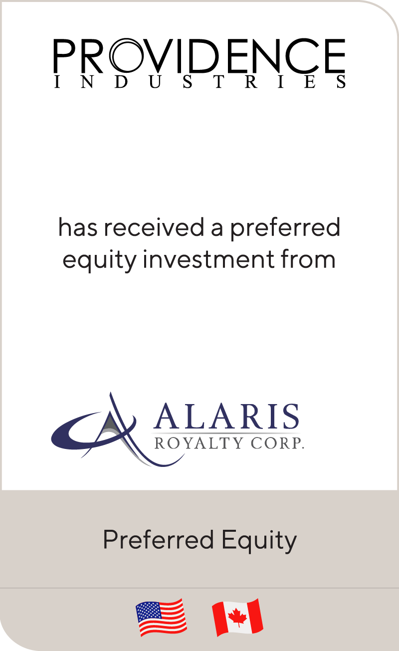 Providence has received a preferred equity investment from Alaris