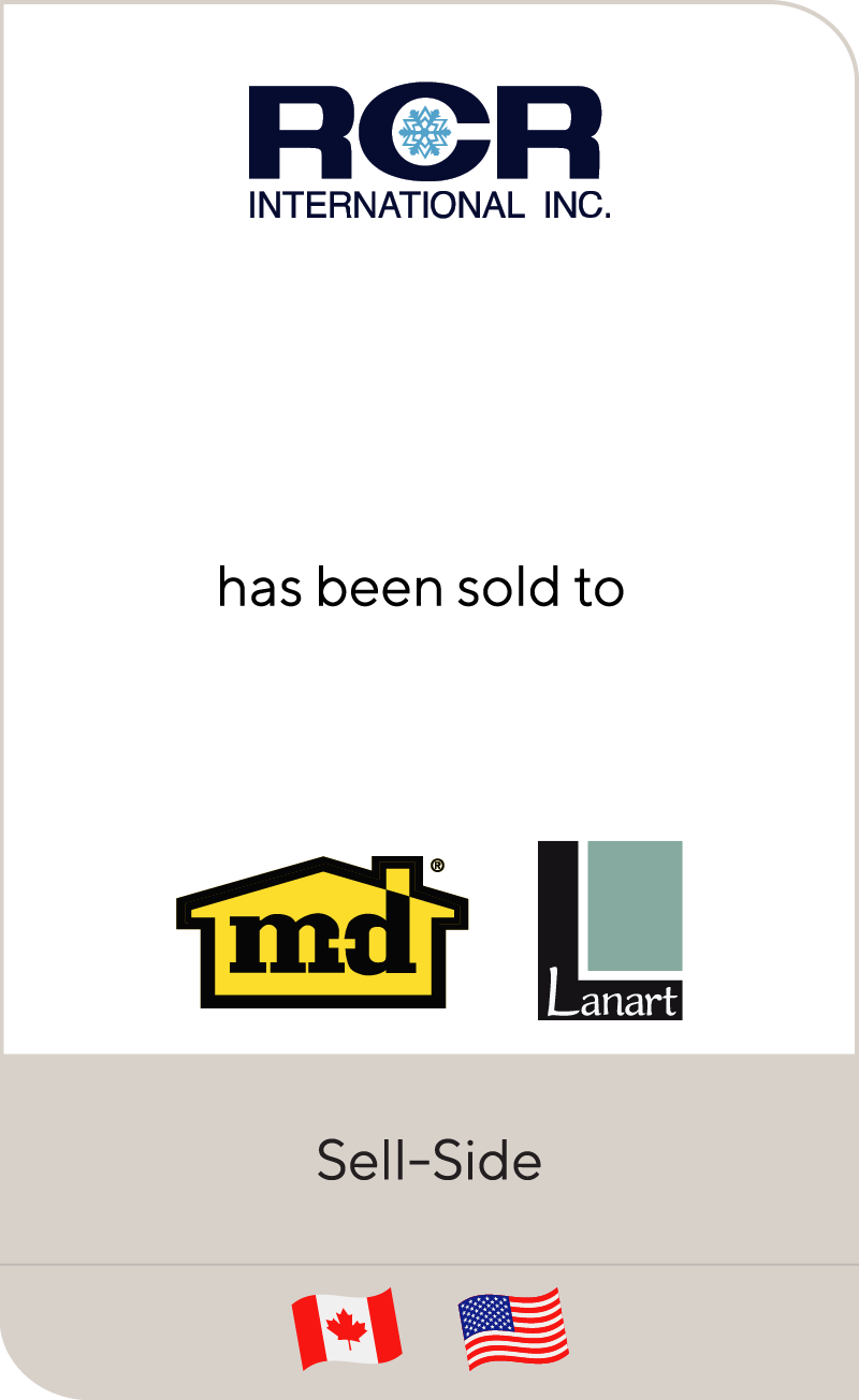 RCR International has been sold to M-D Building Products and Lanart Rug