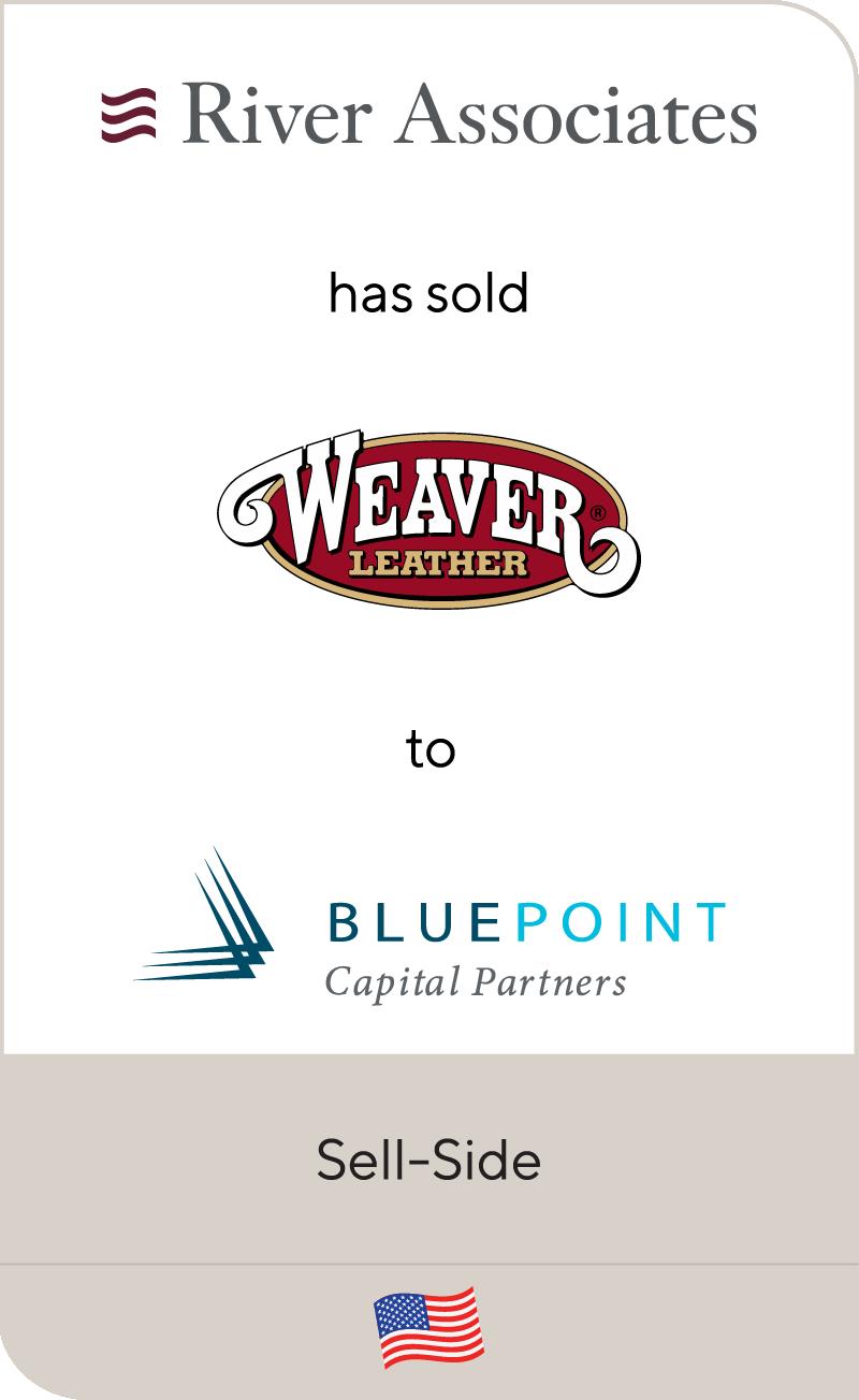 River Associates Weaver Leather Blue Point Capital Partners 2021