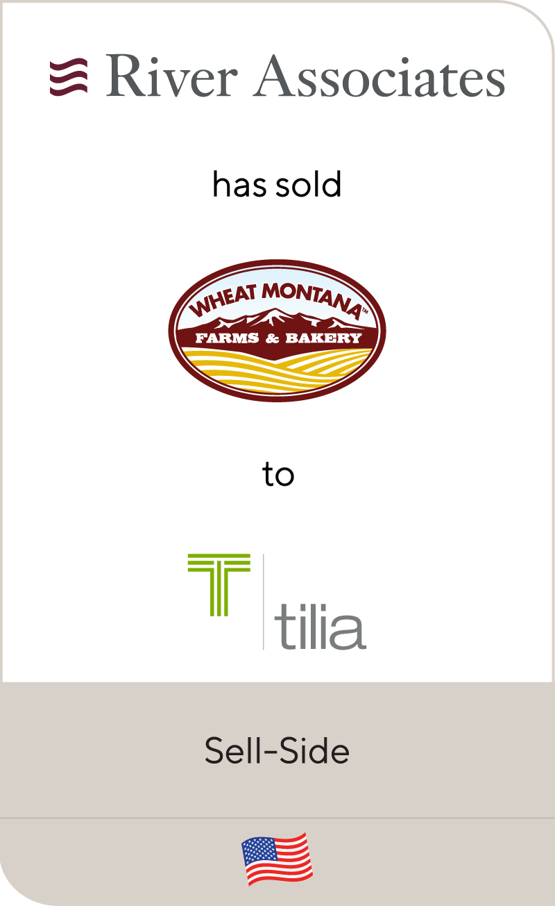 River Associates Wheat Montana Farms Bakery Tilia Holdings 2021