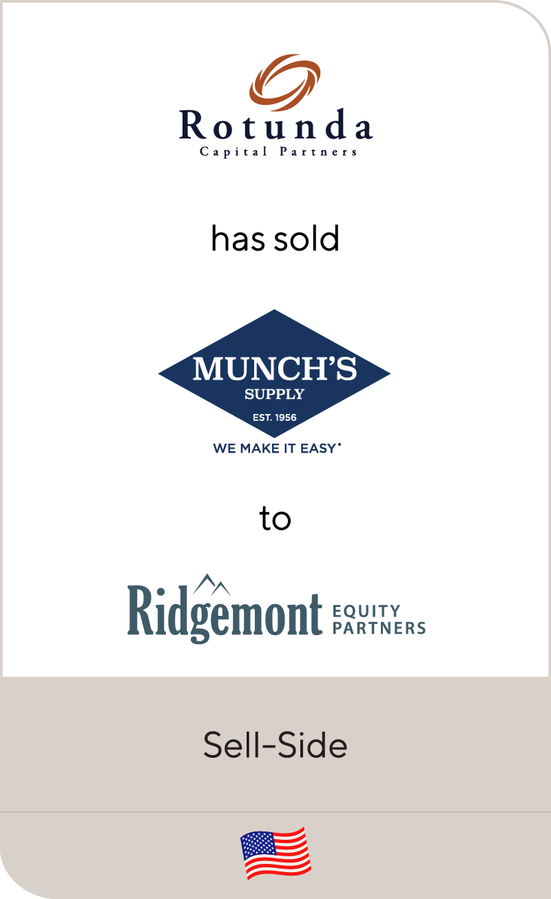 Munch's Supply, a portfolio company of Rotunda Capital Partners, has been sold to Ridgemont Equity Partners