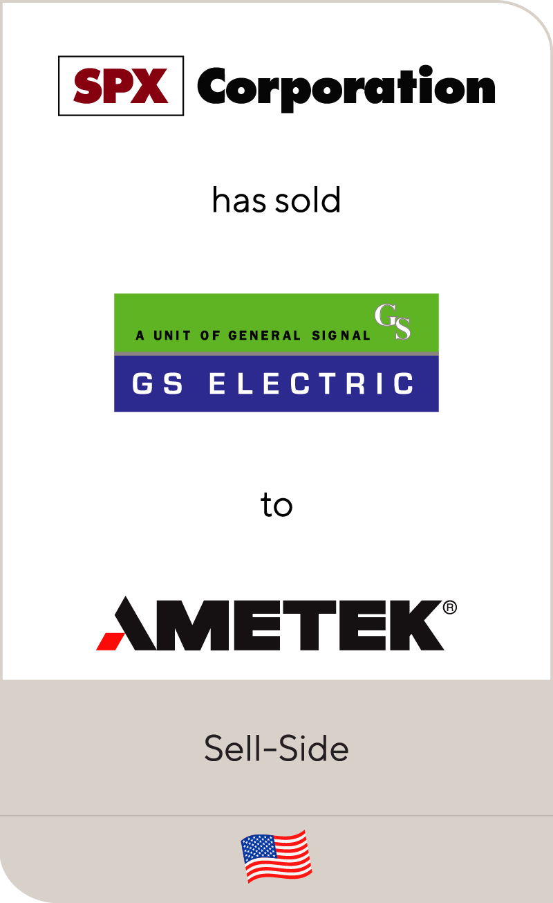 SPX Corporation has sold assets of GS Electric to AMETEK