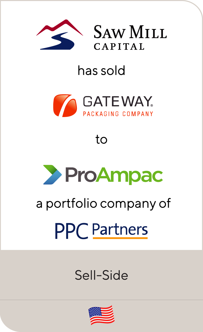 Saw Mill Capital has sold Gateway Packaging to ProAmpac