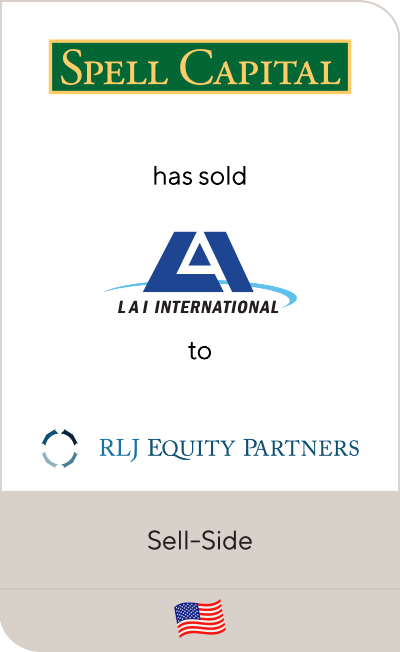 Spell Capital LAI International RLJ Equity Partners 2012