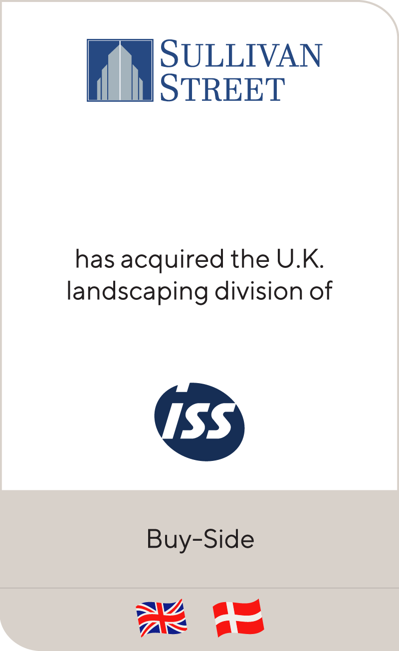Sulilivan Street has acquired the UK landscaping division of ISS